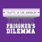 Los Angeles Traffic is Game Theory's Prisoners Dilemma