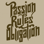 Passion Rules Obligation