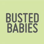 Busted Babies