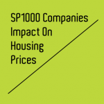 SP1000 Companies' Impact on Housing Prices